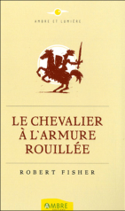 le chevalier a l'armure rouillee